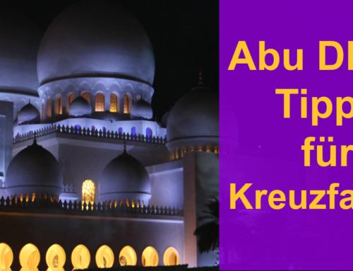 Abu Dhabi Tipps für Kreuzfahrer